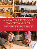 The New Traditional Woodworker