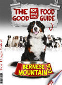The Bernese Mountain Dog Good Food Guide