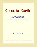 Gone to Earth  Webster s French Thesaurus Edition