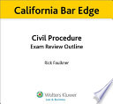 California Civil Procedure Exam Review Outline for the Bar Exam