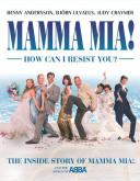 Mamma Mia! How Can I Resist You?