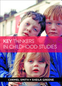 Key Thinkers in Childhood Studies