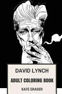 David Lynch Adult Coloring Book