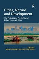 Cities, Nature and Development
