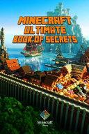 Minecraft Ultimate Book of Secrets