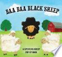 Baa Baa Black Sheep : springtime format—a pop-up sheep that...