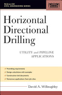 Horizontal Directional Drilling  HDD    Utility and Pipeline Applications