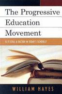 The progressive education movement