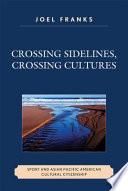 Crossing Sidelines Crossing Cultures book