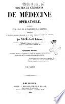 Nouveaux elements de medecine operatoire par Alfred Armand Louis Marie Velpeau