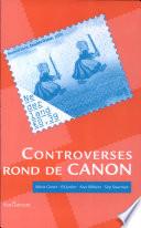 Controverses rond de canon