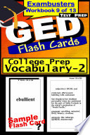 GED Test Prep College Prep Vocabulary 2 Review  Exambusters Flash Cards  Workbook 9 of 13