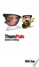 Thom Pain  based on Nothing