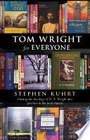 Tom Wright For Everyone : to engage with what tom...