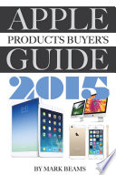 Apple Products Buyer s Guide 2015