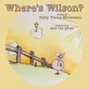 Where's Wilson : ...