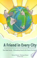A Friend in Every City   One Global Family   A Networking Vision for the Twenty First Century