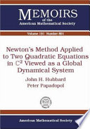 Newton s Method Applied to Two Quadratic Equations in C2 Viewed as a Global Dynamical System