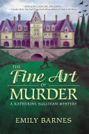 The Fine Art of Murder Brave Compassionate And Quirky But After