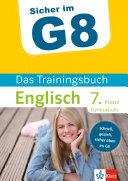 Klett Sicher Im G8  Das Trainingsbuch Englisch 7  Klasse Gymnasium