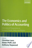 The Economics and Politics of Accounting