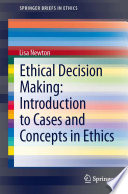 Ethical Decision Making Introduction To Cases And Concepts In Ethics