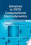 Advances in FDTD Computational Electrodynamics
