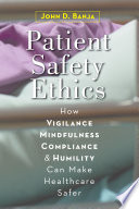 Patient Safety Ethics