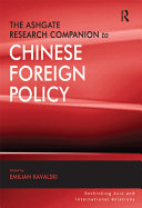 The Ashgate Research Companion to Chinese Foreign Policy