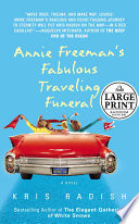 Annie Freeman S Fabulous Traveling Funeral