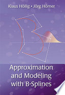 Approximation and Modeling with B Splines