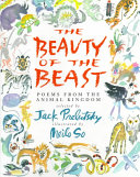 The Beauty of the Beast Poems from the Animal Kingdom