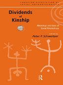 Dividends of Kinship