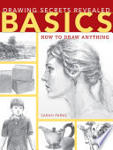 Drawing Secrets Revealed  Basics
