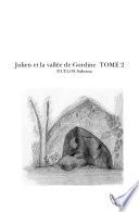 Julien et la vallée de Gordine TOME 2