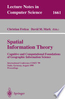 Spatial Information Theory  Cognitive and Computational Foundations of Geographic Information Science