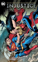 Injustice  Gods Among Us Year Four   the Complete Collection