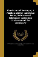 PHYSICIAN & PATIENT OR A PRAC : important, and is part of the...