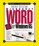How to Use Microsoft Word for Windows 95