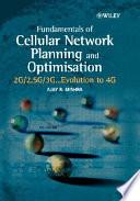 Fundamentals Of Cellular Network Planning And Optimisation
