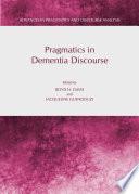 Pragmatics in Dementia Discourse