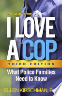 I Love A Cop Third Edition