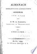 Almanach romantisch-ländicher gemählde für 1799 ...