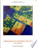 illustration Archéologie et rapports sociaux en Gaule