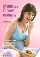 Le Petit Livre de - Menus pour futures mamans