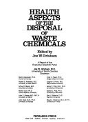 Health Aspects of the Disposal of Waste Chemicals