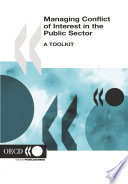 Managing Conflict of Interest in the Public Sector A Toolkit