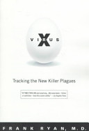 Virus X Full Of Articles About New Plagues Viruses