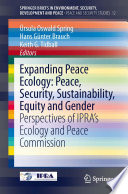 Expanding Peace Ecology  Peace  Security  Sustainability  Equity and Gender