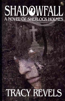 Shadowfall  a Novel of Sherlock Holmes